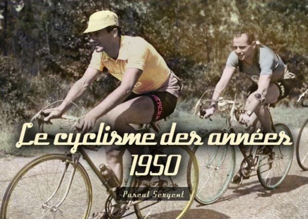 Les années Coppi. 1945-1954 - Pascal Sergent