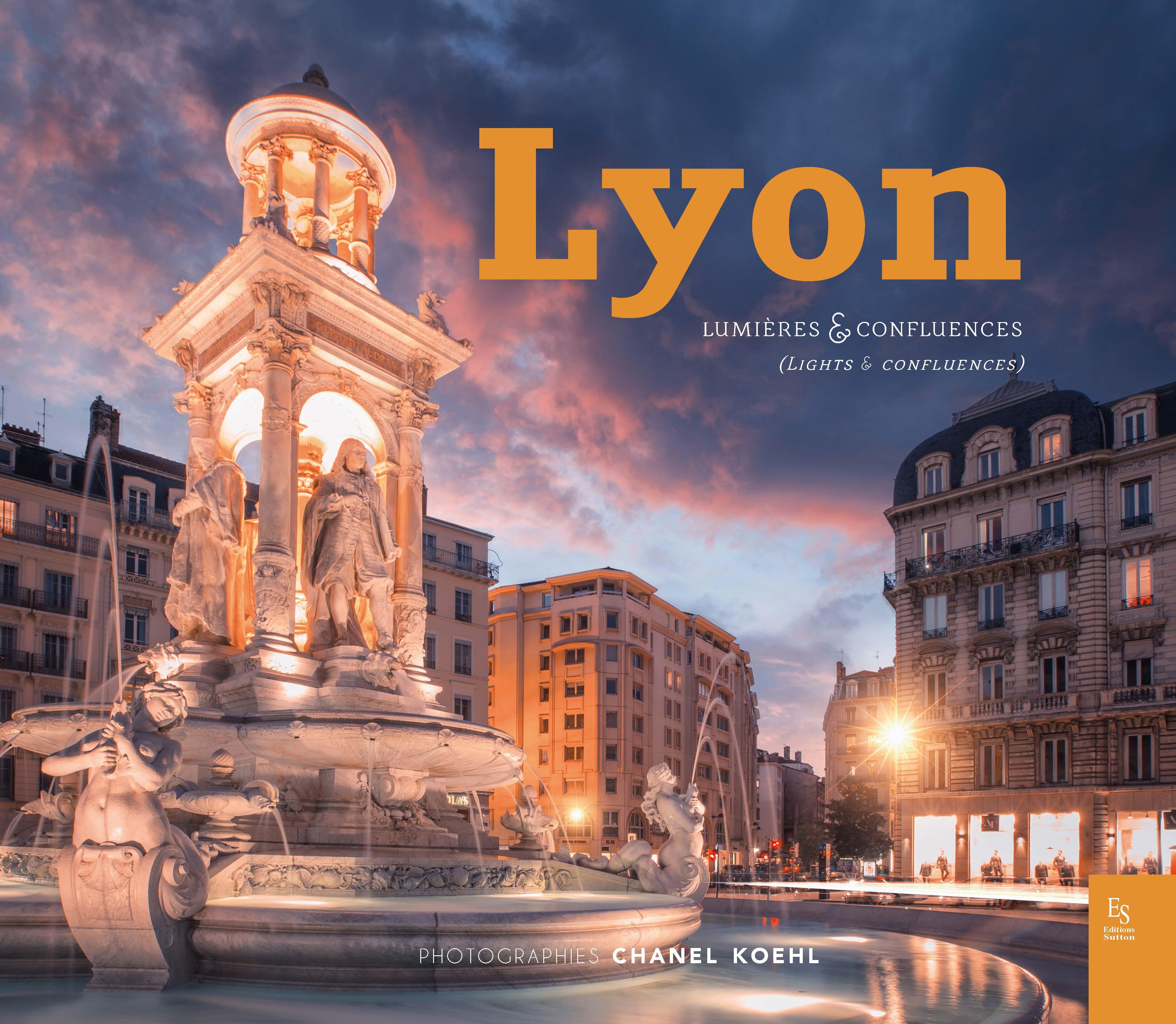 Lyon Lumieres Et Confluences Chanel Koehl Et Pierre Clery Livre Ebook Epub