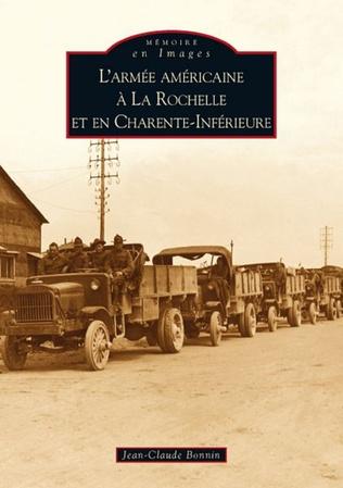 Couverture L'Armée américaine à La Rochelle (...)