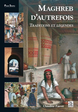 Couverture Maghreb d'autrefois - Traditions et légendes