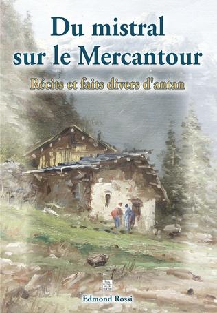 Couverture Mistral sur le Mercantour (Du) - Récits et faits div