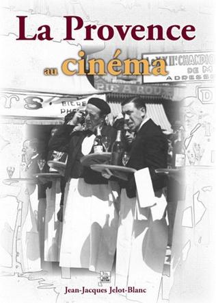 Couverture La Provence au cinéma
