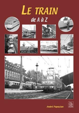 Couverture Le Train de A à Z
