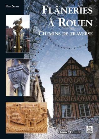 Couverture Flâneries à Rouen - Chemins de traverse