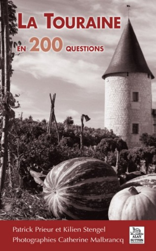 Couverture La Touraine en 200 questions