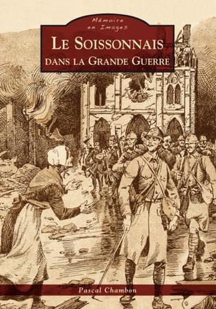 Couverture Le Soissonnais dans la Grande Guerre