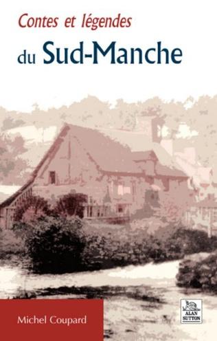 Couverture Contes et légendes du Sud-Manche