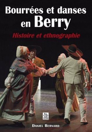 Couverture Bourrées et Danses en Berry - Histoire et ethnographie