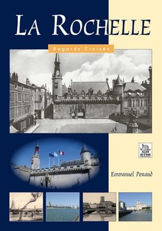 Couverture La Rochelle - Regards Croisés