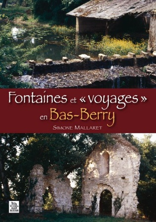 Couverture Fontaines et « voyages » en Bas-Berry