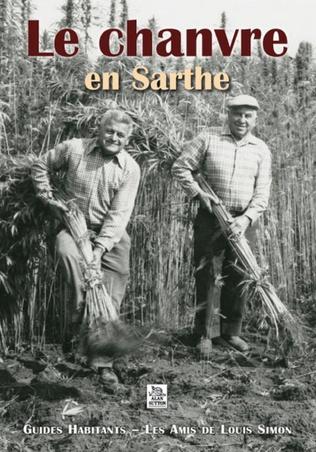 Couverture Le Chanvre en Sarthe