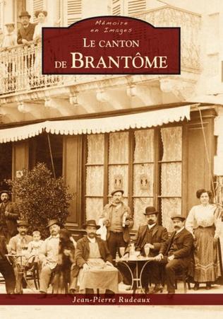 Couverture Brantôme (Le canton de)