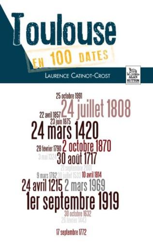 Couverture Toulouse en 100 dates