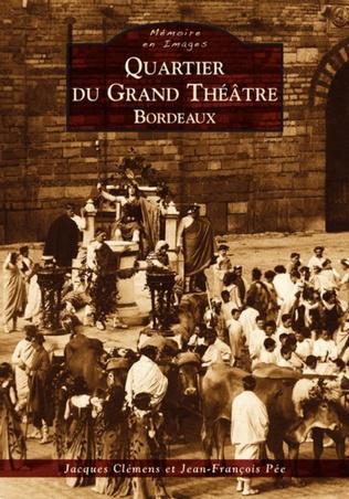Couverture Quartier du Grand-Théâtre - Bordeaux
