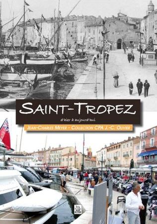Couverture Saint-Tropez d'hier à aujourd'hui