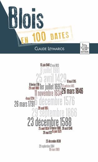 Couverture Blois en 100 dates