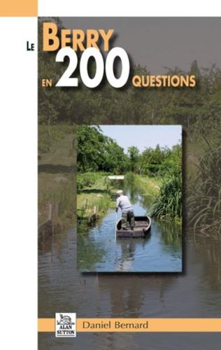 Couverture Le Berry en 200 questions