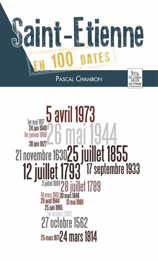 Couverture Saint-Etienne en 100 dates