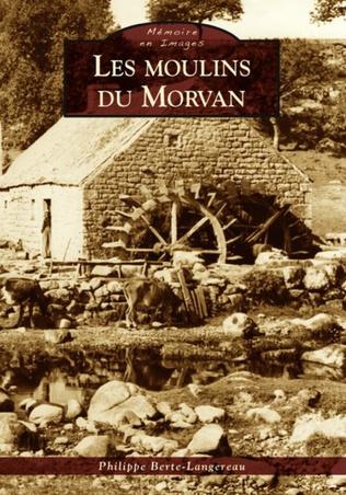 Couverture Les Moulins du Morvan