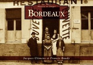 Couverture Bordeaux - Les Petits Mémoire en Images
