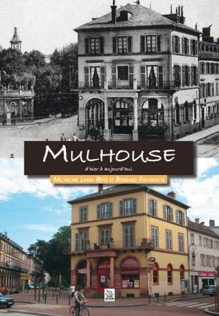 Couverture Mulhouse d'hier à aujourd'hui