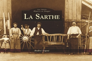 Couverture La Sarthe - Les Petits Mémoire en Images