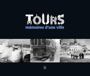 Couverture Tours - Mémoires d'une ville