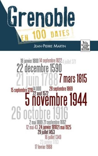 Couverture Grenoble en 100 dates