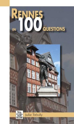 Couverture Rennes en 100 questions