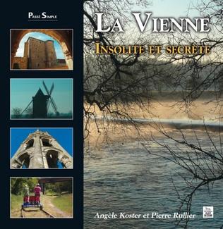Couverture La Vienne - Insolite et secrète