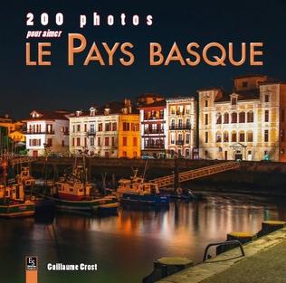 Couverture Pays basque (200 photos pour aimer le)