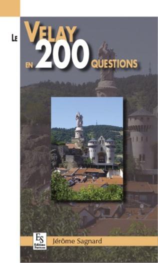 Couverture Le Velay en 200 questions