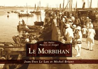Couverture Le Morbihan - Les Petits Mémoire en Images