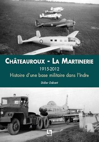 Couverture Châteauroux - La Martinerie 1915-2012
