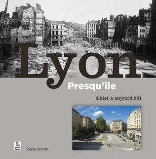 Couverture Lyon Presqu'île d'hier à aujourd'hui