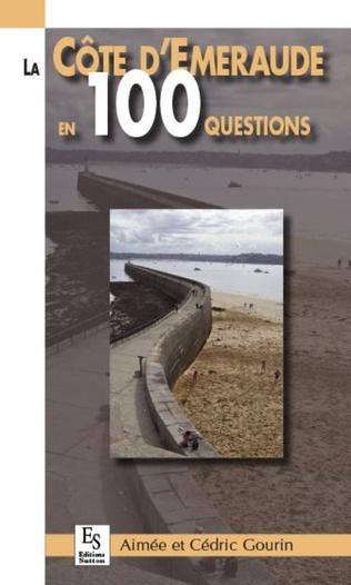 Couverture La Côte d'Emeraude en 100 questions