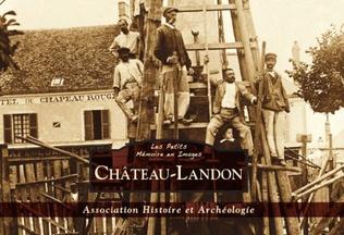 Couverture Château-Landon - Les Petits Mémoire en Images