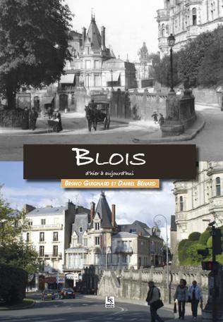 Couverture Blois d'hier à aujourd'hui