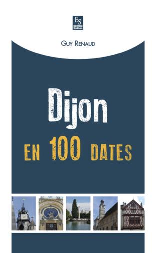 Couverture Dijon en 100 dates