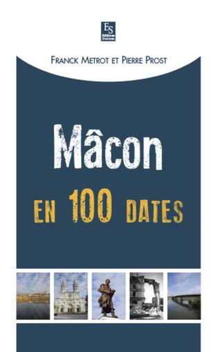 Couverture Mâcon en 100 dates