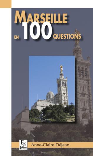 Couverture Marseille en 100 questions