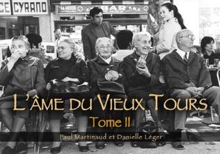 Couverture Tours (L'âme du Vieux) - Tome II
