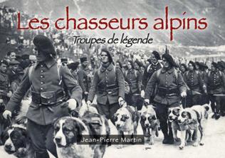 Couverture Les Chasseurs alpins - Troupes de légende