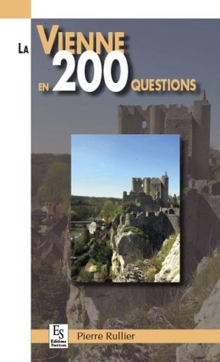 Couverture La Vienne en 200 questions