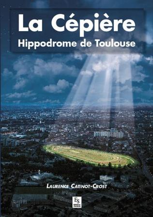 Couverture La Cépière - Hippodrome de Toulouse