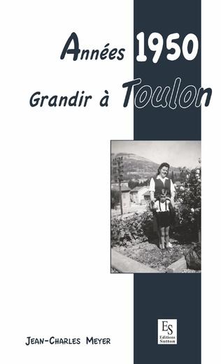 Couverture Années 1950 - Grandir à Toulon