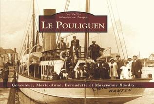 Couverture Le Pouliguen - Les Petits Mémoire en Images