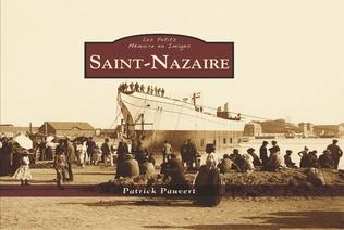 Couverture Saint-Nazaire - Les Petits Mémoire en Images