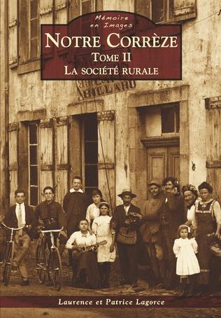 Couverture Notre Corrèze - Tome II