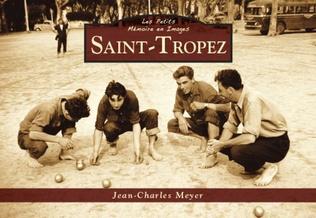 Couverture Saint-Tropez - Les Petits Mémoire en Images